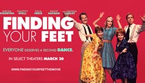 Enter now to win movie passes to the advance screening of the heartwarming comedy FINDING YOUR FEET