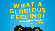 <i>What a Glorious Feeling: The Story of Singing in the Rain</i>
