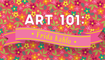 Art 101: Frida Kahlo