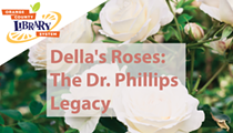 <i>Della's Roses: The Dr. Phillips Legacy</i>