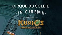 <i>Cirque du Soleil: Kurios – Cabinet of Curiosities</i>