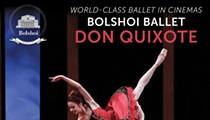 Bolshoi Ballet: <i>Don Quixote</i>