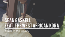 Music in the Library: Sean Gaskell, West African Kora
