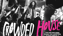 Crowded House: Five Orlando music scenes that know how to pack them in
