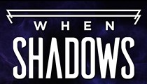 <i>When Shadows Fall</i>