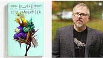 Eco-sci-fi writer Jeff VanderMeer headlines Burrow Press' Functionally Literate