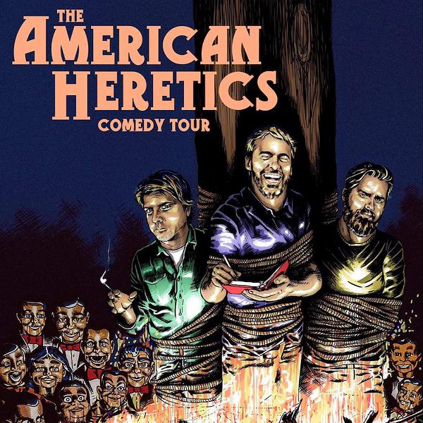 American Heretics Comedy Tour