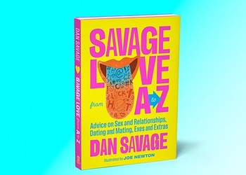 Dan Savage's new book draws from lessons learned from 30 years of writing alt-weekly sex advice column