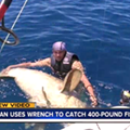 A St. Petersburg fisherman caught a 400-pound Goliath grouper with a wrench