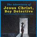 Local author J. Bradley and friends take a look at religion for the release of his new novel about Jesus Christ, Boy Detective