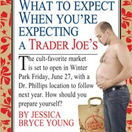 What to expect when you're expecting a Trader Joe's
