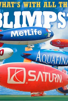 What's with all the BLIMPS!