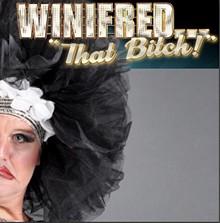 Winifred, That Bitch!