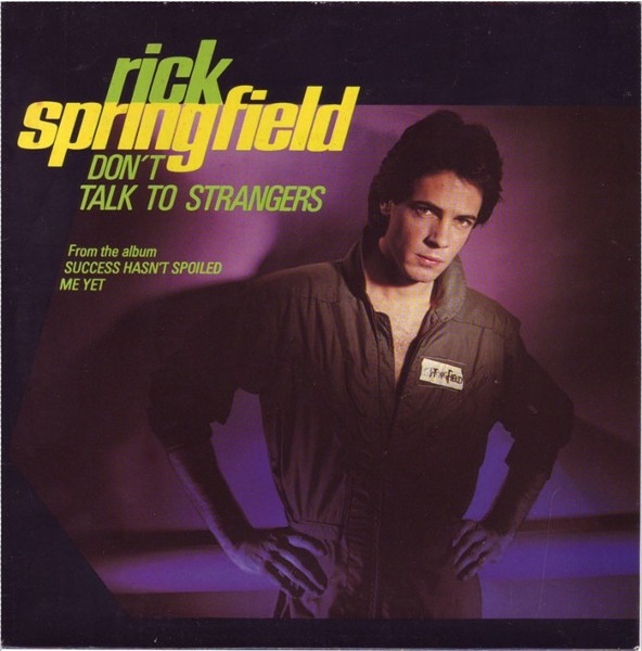 rick-springfield-dont-talk-to-strangers-wizardjpg