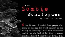 Zombie Monologues this weekend