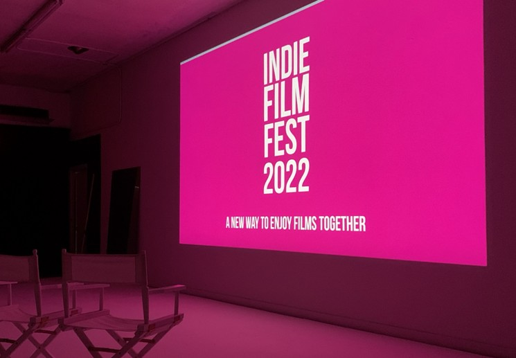 The 2022 Indie Film Fest is scheduled for February 10 to 12. - INDIE FILM FEST