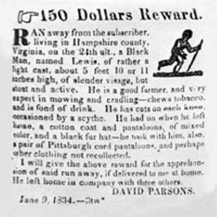 """""""If delivered to me at home"""": This ad offering a reward for a runaway slave ran in an 1834 edition of the Pittsburgh Gazette newspaper."""