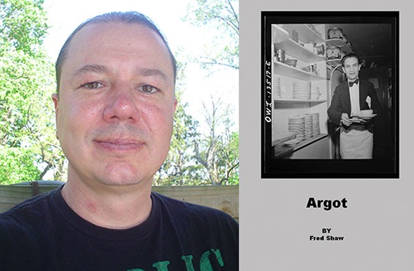 Argot by Fred Shaw