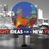 Bright Ideas for a New Year: A few ideas to improve our region in 2012 and beyond