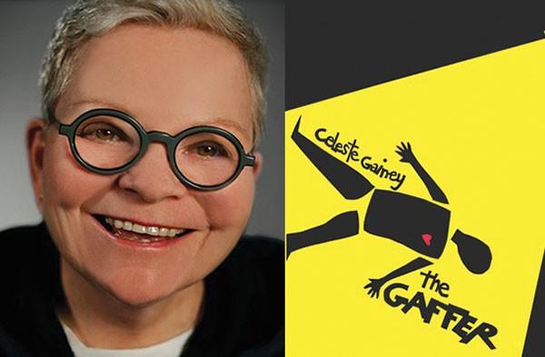 Celeste Gainey The Gaffer