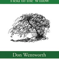 Don Wentworth's new collection of brief poems explores the transitoriness of life