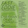 Fast Eddie's mixtape, <i>Chairman of Da Hood Vol. 1</i>