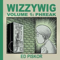 Local cartoonist Ed Piskor's new graphic novel explores the world of the hacker.