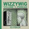 Local cartoonist Ed Piskor's new graphic novel explores the world of the hacker.
