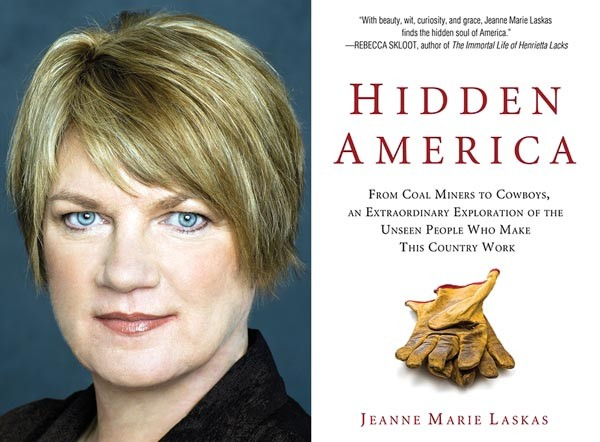 On the job: Hidden America author Jeanne Marie Laskas