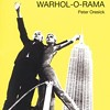 Peter Oresick's <i>Warhol-O-Rama</i> is a tour-de-force homage, in verse.