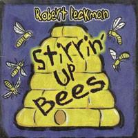 Robert Peckman's <i>Stirrin</i><i>'</i> <i>Up Bees</i> features blue-eyed soul legend Johnny Daye