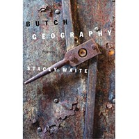 Stacey Waite's <i>Butch Geography</i>