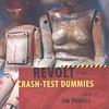 Storytelling poet Jim Daniels scores with <i>Revolt of the Crash-Test Dummies</i>