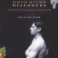 Talk is plentiful in William Zink's Ohio River Dialogues