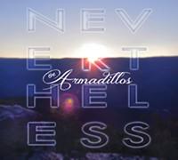 The Armadillos Nevertheless