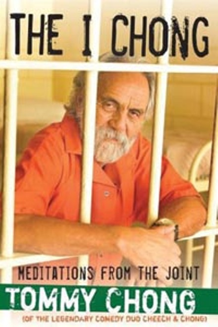 Tommy Chong's prison memoir -- inspired by Buchanan's prosecution