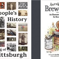 <i>A People's History of Pittsburgh</i> and <i>Brewology</i>