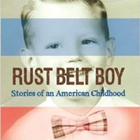 An Ambridge kid looks back in <i>Rust Belt Boy</i>