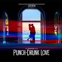 Music To Sweep To 05: <i>Punch Drunk Love</i>