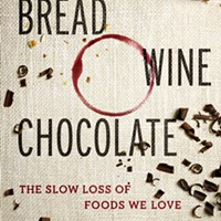 A 'Pittsburgh City Paper' conversation with journalist Simran Sethi, author of 'Bread, Wine, Chocolate: The Slow Loss of Foods We Love'
