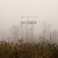 New Local Release: This Side of Eve's <i>Solace</i>