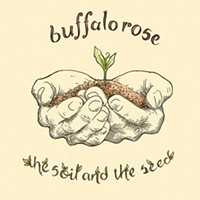 Buffalo Rose releases eclectic <i>The Soil and The Seed</i>