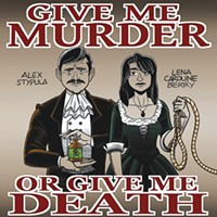 Worth checking out: local true-crime podcast Give Me Murder or Give Me Death