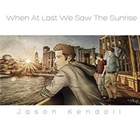 Jason Kendall releases <i>When at Last We Saw the Sunrise </i>