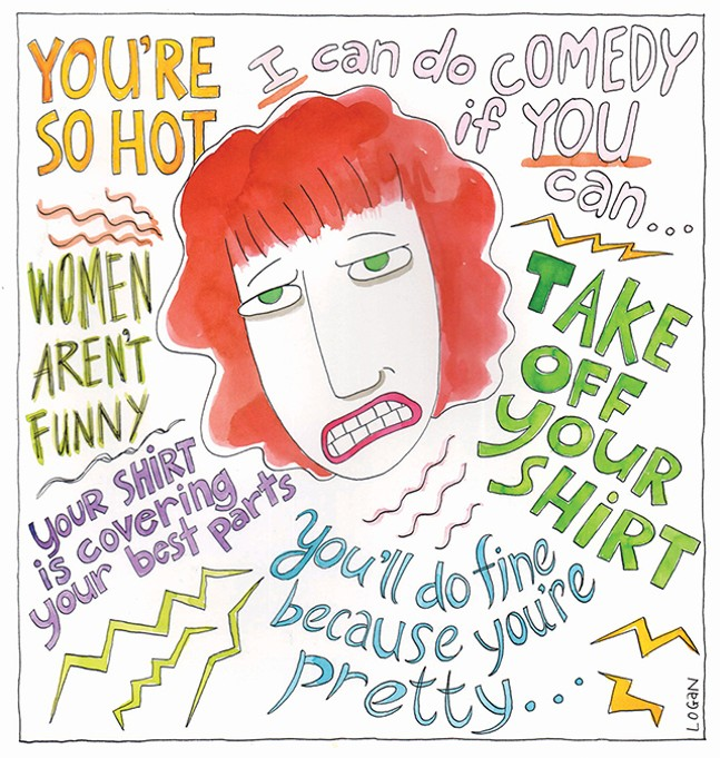 Real comments made to local female comedians including artist Teresa Logan, who is both a cartoonist and a stand-up comic - CP ILLUSTRATION: TERESA ROBERTS LOGAN
