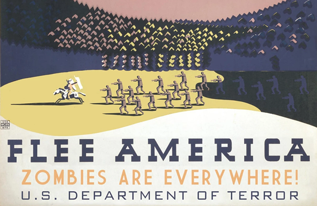 """Flee America: Zombies Are Everywhere"" poster by Alternate Histories - PHOTO: ALTERNATE HISTORIES"