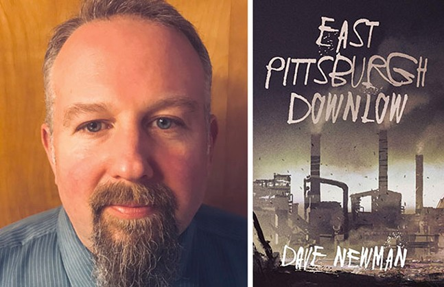 Dave Newman/East Pittsburgh Downlow - PHOTO: PHELAN NEWMAN
