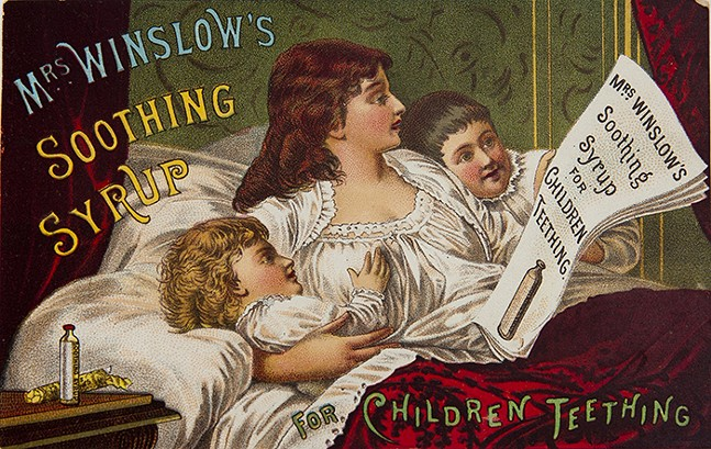 1885 ad for Mrs. Winslow's Soothing Syrup - IMAGE: U.S. NATIONAL LIBRARY OF MEDICINE