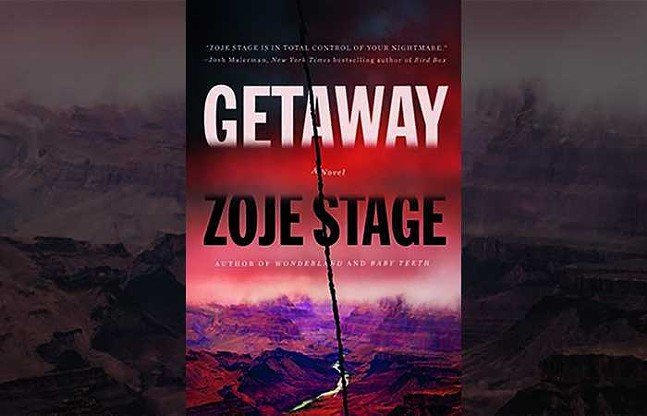 Cover for Getaway by Zoje Stage - PHOTO: COURTESY OF ALYSSA PERSONS
