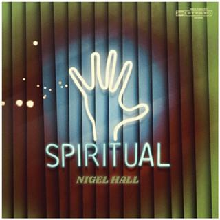 nigelhall-spiritual-album-soulshowmike.jpg